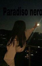 Paradiso nero by syriaciardullo