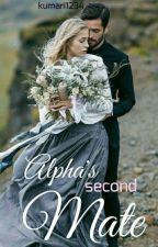 Alpha's Second Mate by kumari1234