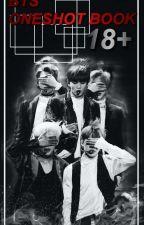 BTS ONESHOT BOOK 18+ by Armysalwaysgot07