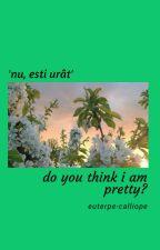 Do you think I am pretty? by --grunge