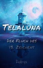 Telaluna - Die Suche nach dem verborgenen Licht by Little4LeafClover