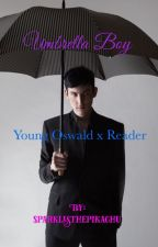Umbrella Boy- Young Oswald x Reader by sparklesthepikachu