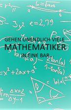 Gehen unendlich viele Mathematiker in eine Bar... by HarroLewante