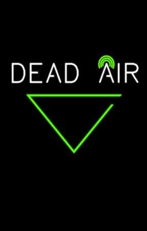 Dead Air by BreakfastBaron