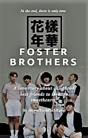 Foster Brothers [Bts x Male Reader] by NeverTooMuchKpop