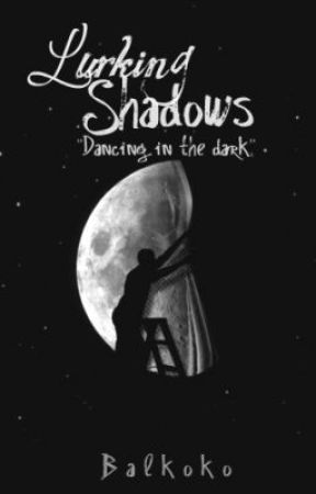 Lurking Shadows| Poetry Collection by Galaxerised