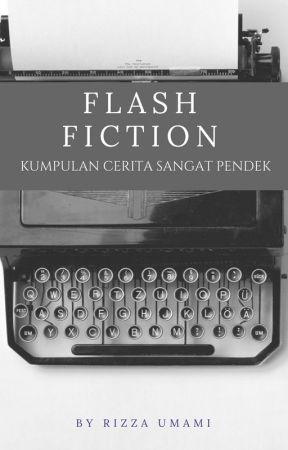 FLASH FICTION by umamiasli