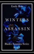 Winters Assassin by RoseTheWriter293