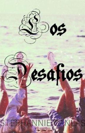 Los Desafios (The Challenges) by Flutter_Lashes