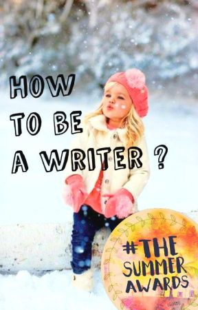 Improve your writing  by TheSummerAwards