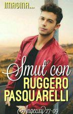 Imagina Smut Con Ruggero Pasquarelli  by Angecxy2709