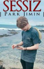 SESSİZ -Park Jimin by umaypelin