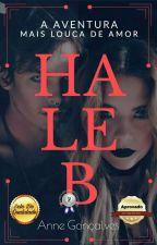 Haleb - A aventura mais louca de amor  by UaauNe