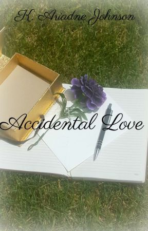 Accidental Love by ajheart24