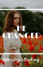 He Changed . . . ~a Jily Story  by 4WeasleyIsOurKing