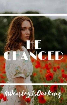 He Changed   JILY by 4WeasleyIsOurKing