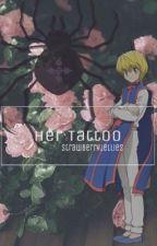 Her Tattoo | Kurapika X Reader by strawberryjellies