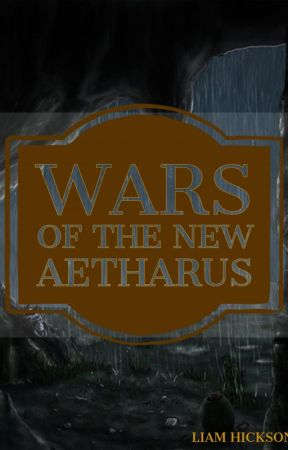 Wars of the New Aetharus: Book 1 by Anjn_Shan