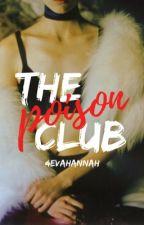 The Poison Club by 4evahannah