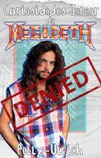 Curiosidades Jarcor de Megadeth: los integrantes olvidados by polly-ulrich