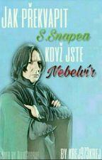 Jak překvapit S. Snapea když jste Nebelvír II. by krej973krej