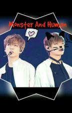 Monster And Human [Vkook] by Vanekim2