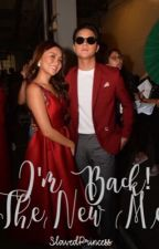 The New Me (KathNiel) Book 1 & 2 by SlavedPrincess