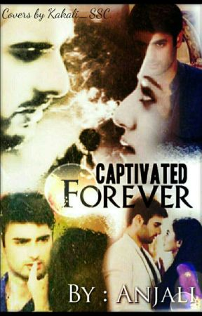 SWASAN - CAPTIVATED FOREVER by Anjalir30