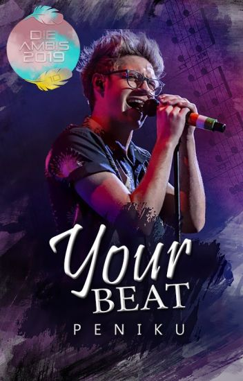 Your Beat [ Buch 3 ] ✓