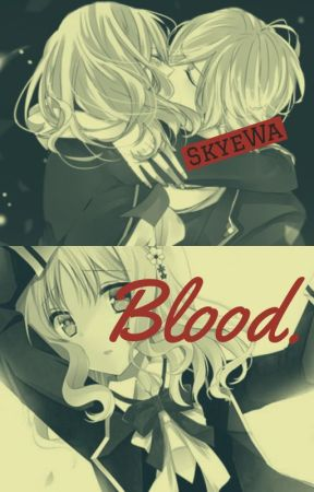 Blood by SkyeWa