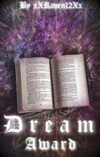Dream Award {CLOSED} by xXRaven12Xx