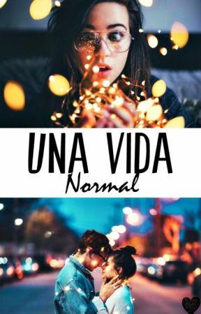 Una Vida Normal #1 by FatiDirectioner02
