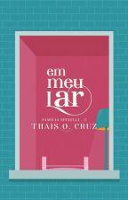 Em Meu Lar by MissTCruz