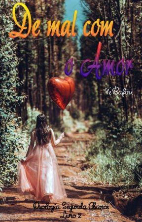 De Mal com o Amor by Tbafini