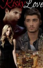 Risky Love || Zayn Malik *Slow Updates* by MalliMalieber