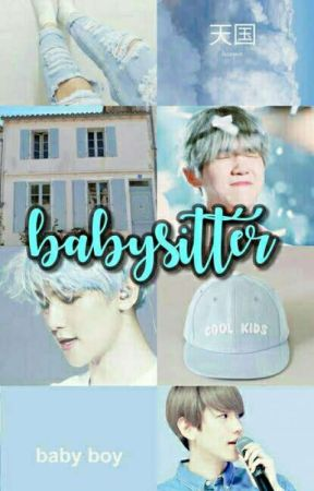 [1] Babysitter ; Sekaiyeol x Baekhyun [republish][✓] by mingyustethic
