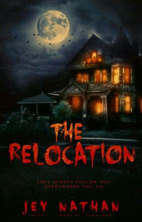 The Relocation by Jey_Nathan