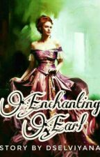 Enchanting Earl [Completed] by DSelviyana