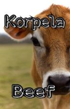 Korpela Beef by LexiKay2004