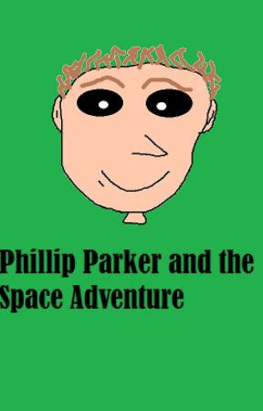 Phillip Parker and the Space Adventure by Davi_DiasCunha