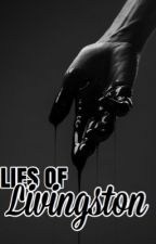 Lies of Livingston by ashleysloane