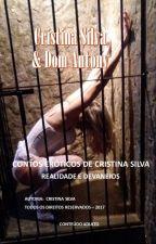 CONTOS ERÓTICOS DE CRISTINA SILVA  - REALIDADE E DEVANEIOS by CRISTINASILVASW