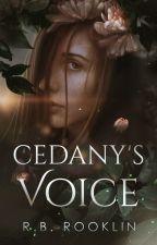 Cedany's Voice by Rookieoftheyear2