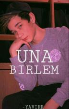 Una Birlem by -Yavier