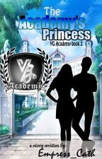 YG Academy 2: The Academy's Princess [ONGOING] by Empress_Cath