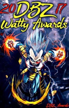 Dragon Ball Z Watty Awards 2017 by DBZ_Awards