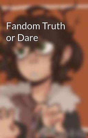 Fandom Truth or Dare by MoonfrostTheElf