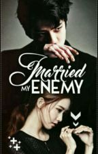 تزوجت عدوي | I Married My Enemy by AytyElSemary