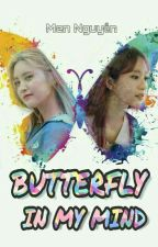 Butterfly In My Mind [LONGFIC] [HaJung] [EXID] by Mennguyen9x