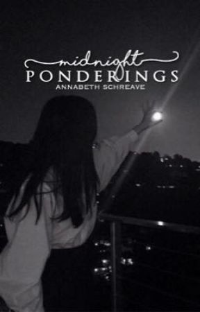midnight ponderings by AnnabethSchreave